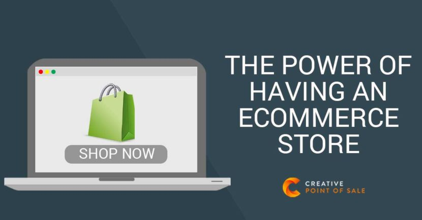 power of having an ecommerce store
